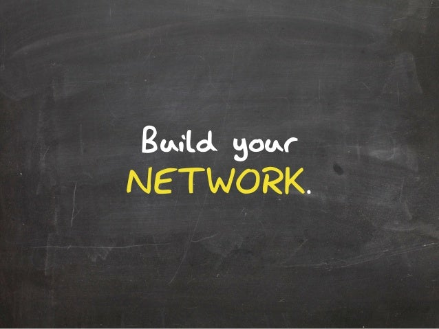 Build yourNETWORK.
