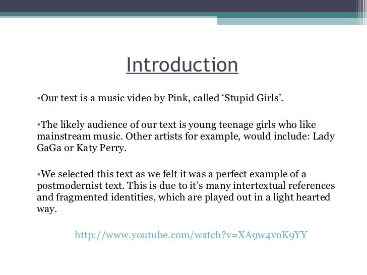 analysis of pinks stupid girls Pink- stupid girls comprises of a narrative throughout the entire video, without the use of performance or routines, similar to our own ideas.