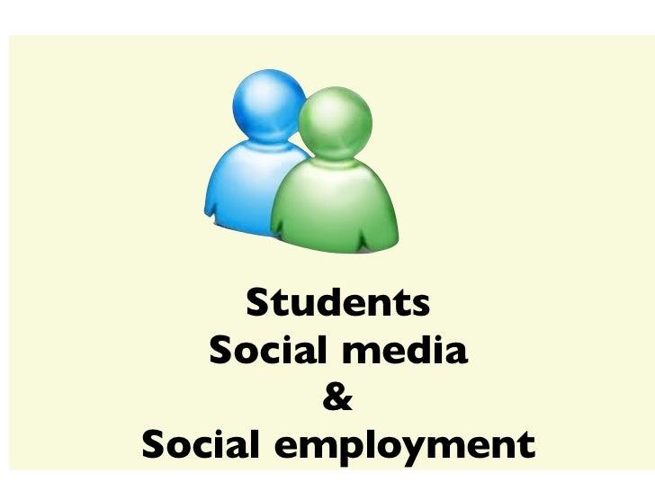 Students   Social media         &Social employment