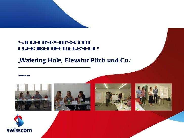 [email_address] Praktikantenworkshop  ' Watering Hole, Elevator Pitch und Co.' Impressionen