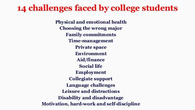 Three challenges that the student faces during graduate studies