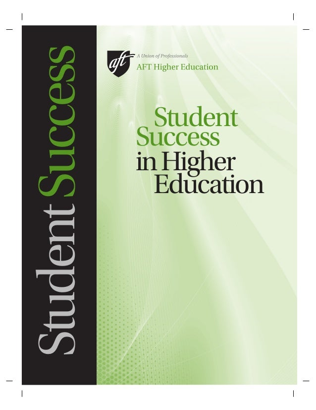StudentSuccess Student Success inHigher Education
