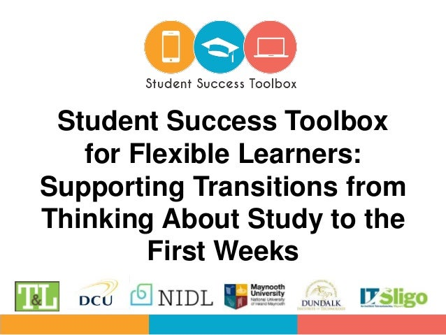 Student Success Toolbox for Flexible Learners: Supporting Transitions from Thinking About Study to the First Weeks