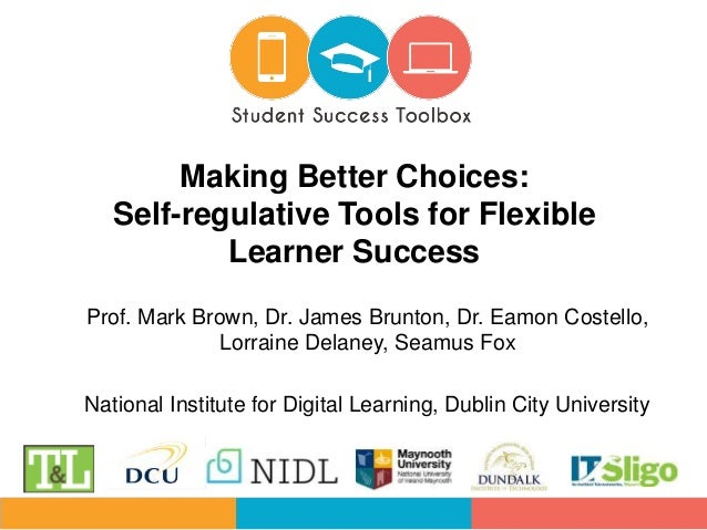 Prof. Mark Brown, Dr. James Brunton, Dr. Eamon Costello, Lorraine Delaney, Seamus Fox National Institute for Digital Learn...