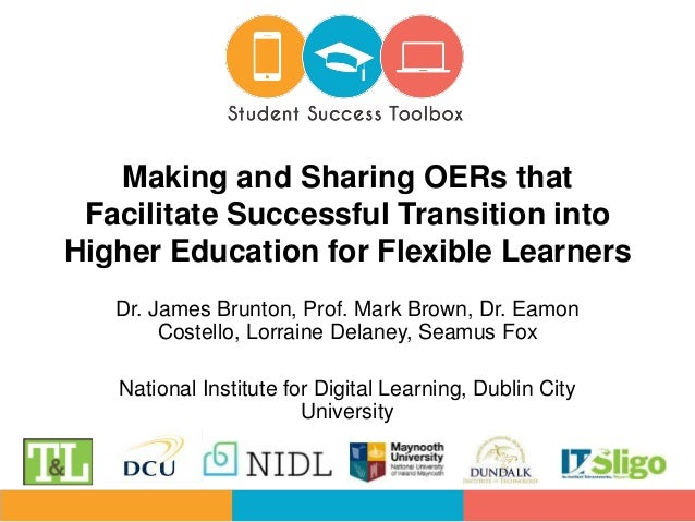 Dr. James Brunton, Prof. Mark Brown, Dr. Eamon Costello, Lorraine Delaney, Seamus Fox National Institute for Digital Learn...