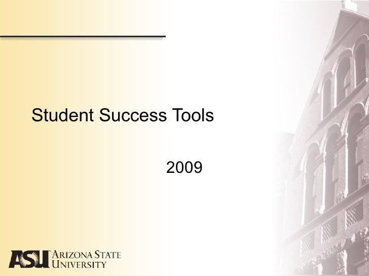 Student Success Tools 2009