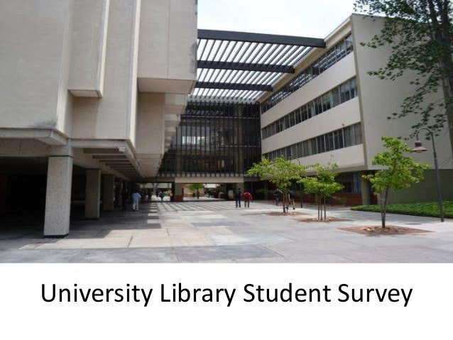 University Library Student Survey