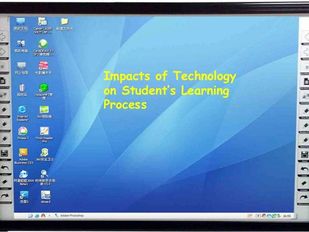 Impacts of Technologyon Student's LearningProcess