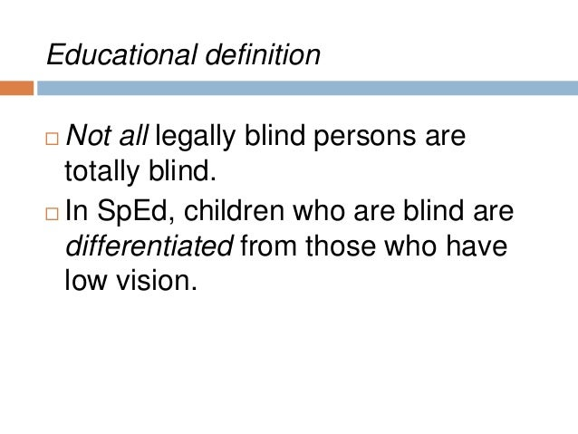 Students Who Are Blind Or Have Low Vision
