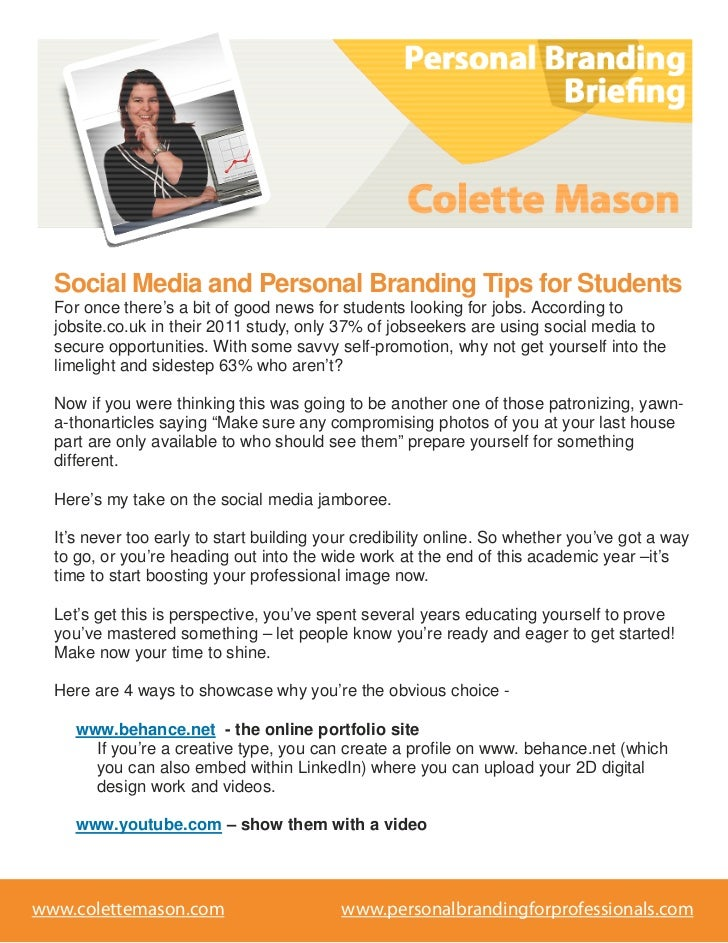 Social Media and Personal Branding Tips for Students  For once there's a bit of good news for students looking for jobs. A...