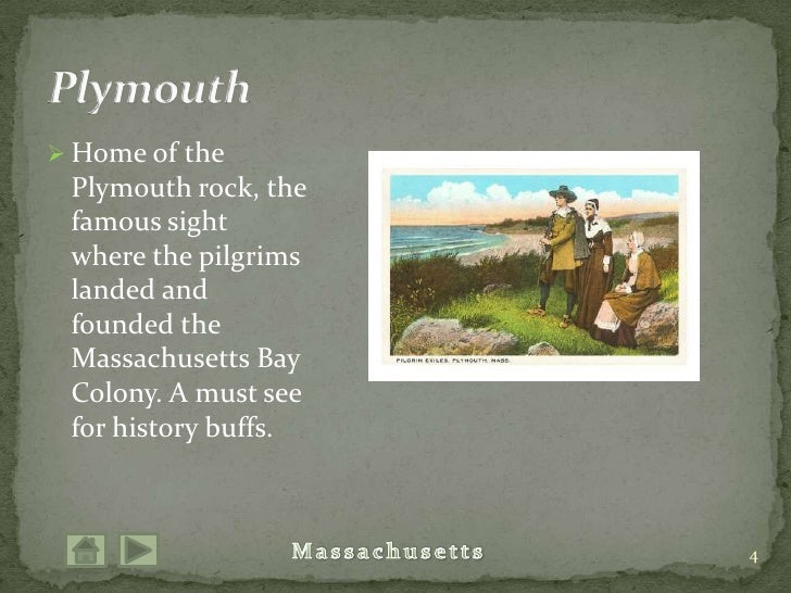 Home of the Plymouth rock, the famous sight where the pilgrims landed and founded the Massachusetts Bay Colony. A must see...
