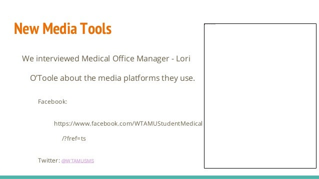New Media Tools We interviewed Medical Office Manager - Lori O'Toole about the media platforms they use. Facebook: https:/...