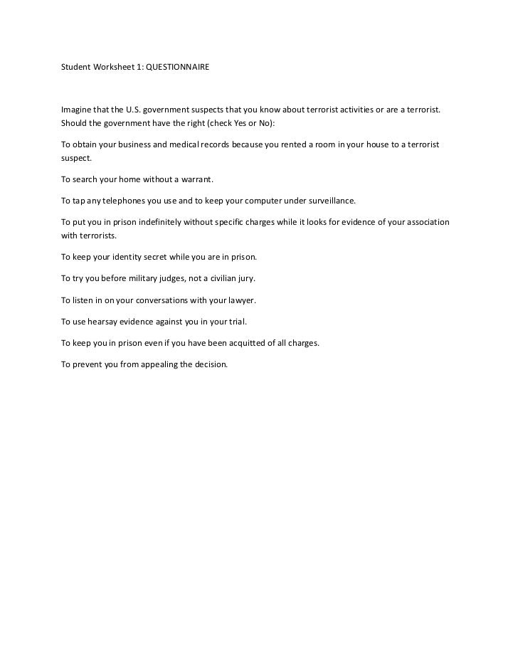 Student Worksheet 1: QUESTIONNAIRE<br />Imagine that the U.S. government suspects that you know about terrorist activities...