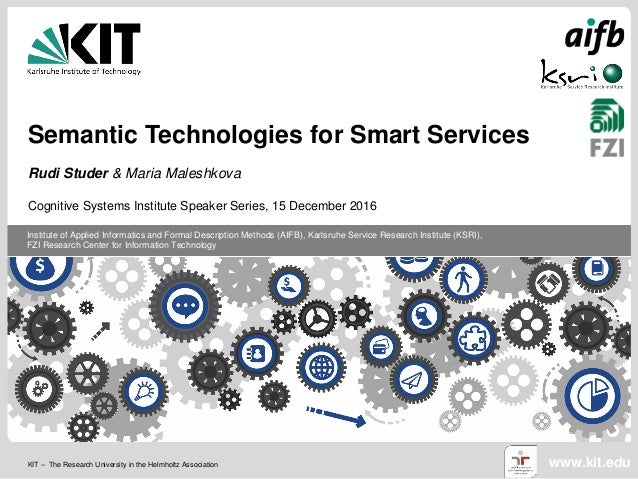 KIT – The Research University in the Helmholtz Association www.kit.edu Institute of Applied Informatics and Formal Descrip...