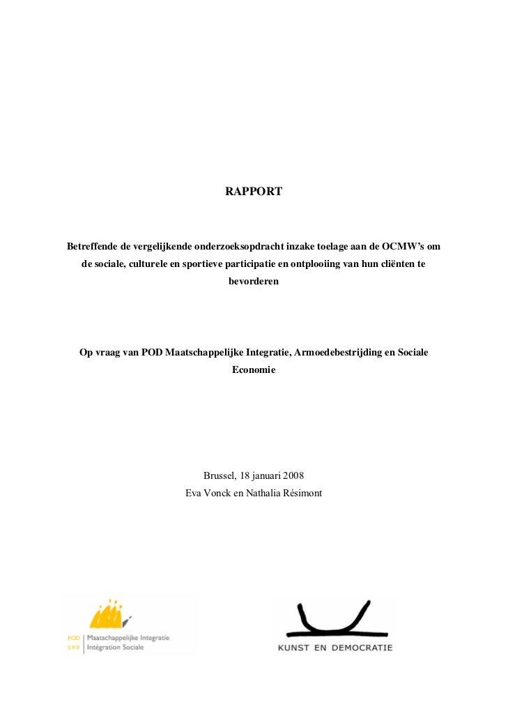 RAPPORTBetreffende de vergelijkende onderzoeksopdracht inzake toelage aan de OCMW's om   de sociale, culturele en sportiev...