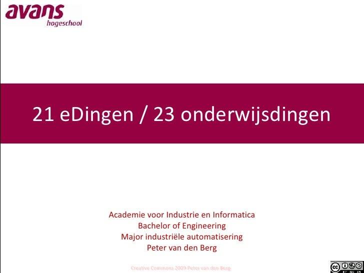 21 eDingen / 23 onderwijsdingen<br />