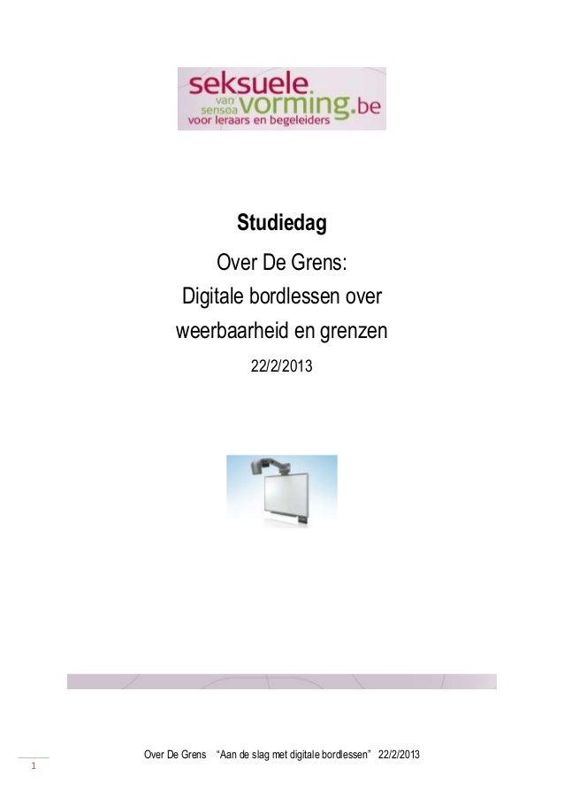 Studiedag                Over De Grens:           Digitale bordlessen over           weerbaarheid en grenzen              ...