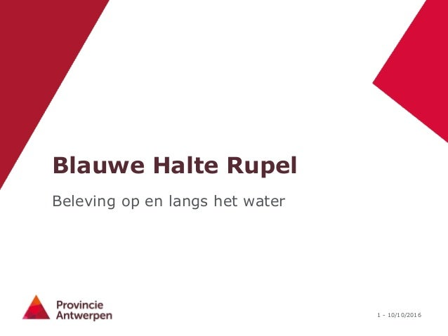 1 - 10/10/2016 Blauwe Halte Rupel Beleving op en langs het water