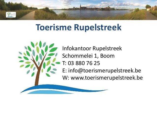 Studiedag Rupelstreek 11 oktober 2016 Toerisme Rupelstreek