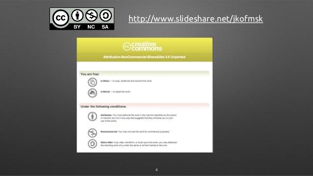 http://www.slideshare.net/jkofmsk 4