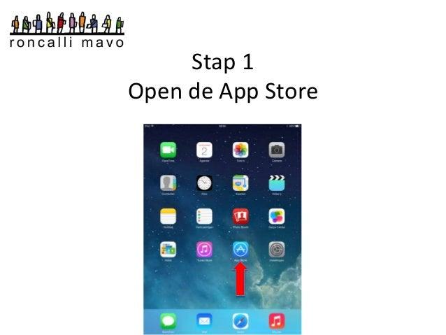 Stap 1  Open de App Store