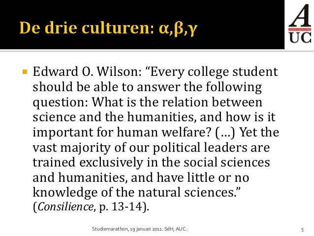"""   Edward O. Wilson: """"Every college student    should be able to answer the following    question: What is the relation b..."""