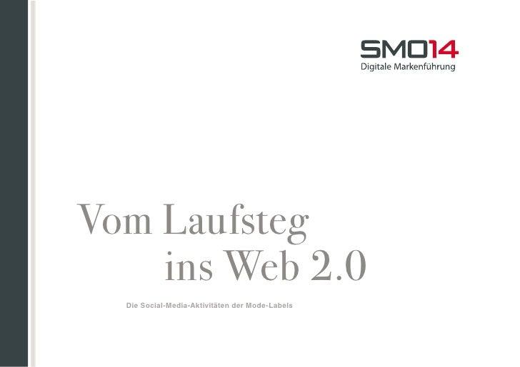 Vom Laufsteg    ins Web 2.0  Die Social-Media-Aktivitäten der Mode-Labels