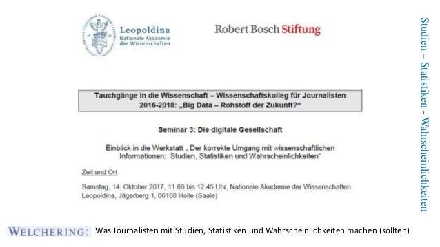 Studien–Statistiken-Wahrscheinlichkeiten Was Journalisten mit Studien, Statistiken und Wahrscheinlichkeiten machen (sollte...