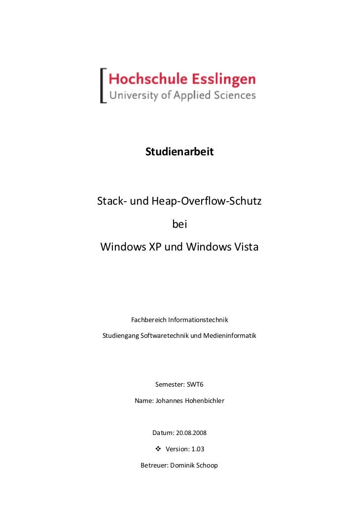 StudienarbeitStack- und Heap-Overflow-Schutz                     beiWindows XP und Windows Vista        Fachbereich Inform...