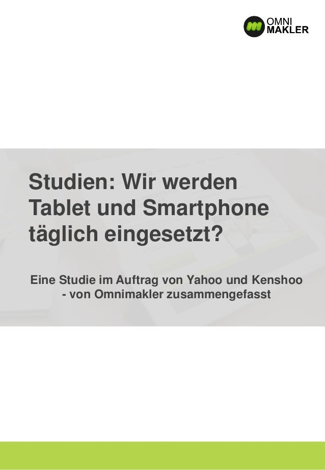 Studien: Wir werden Tablet und Smartphone täglich eingesetzt? Eine Studie im Auftrag von Yahoo und Kenshoo - von Omnimakle...