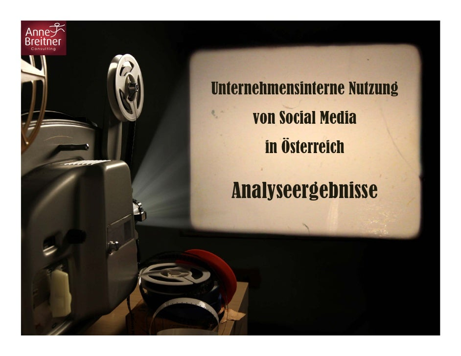 Unternehmensinterne Nutzung      von Social Media       in Österreich  Analyseergebnisse