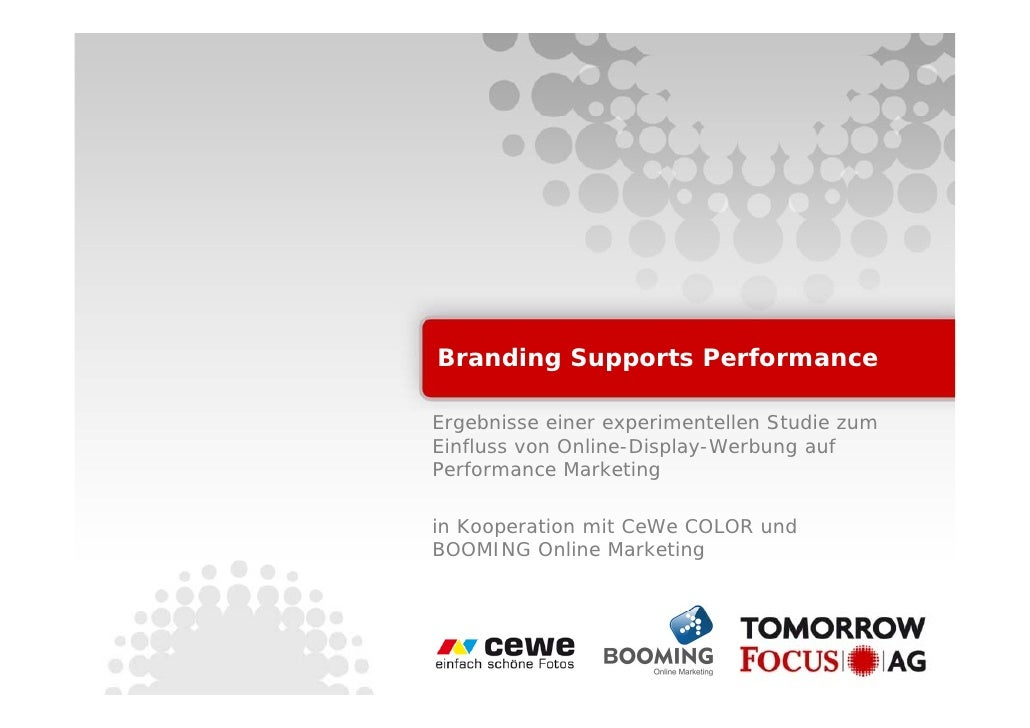 Branding Supports Performance  Ergebnisse einer experimentellen Studie zum Einfluss von Online-Display-Werbung auf Perform...