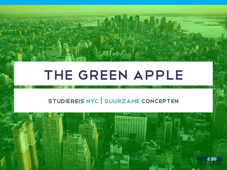 THE GREEN APPLEstudiereis NYC | duurzame concepten