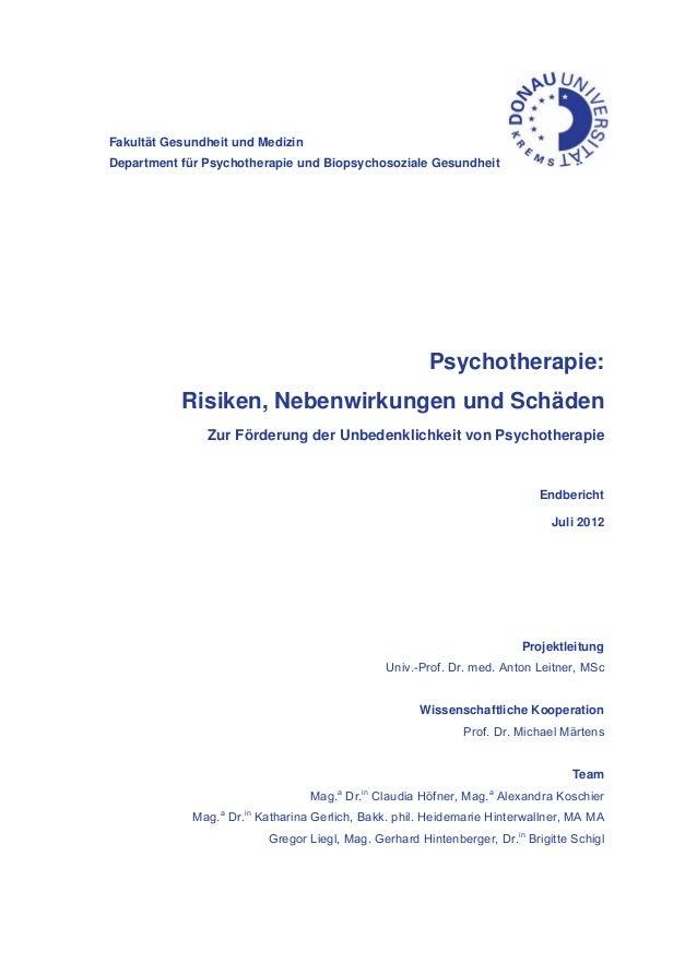 Fakultät Gesundheit und Medizin Department für Psychotherapie und Biopsychosoziale Gesundheit Psychotherapie: Risiken, Neb...