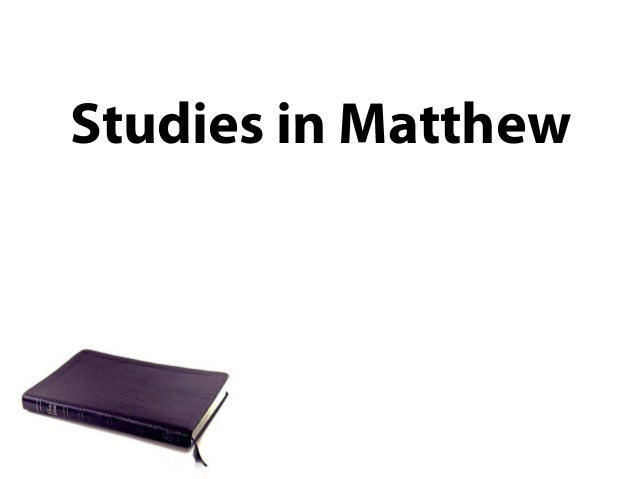 Studies in Matthew Slide 3
