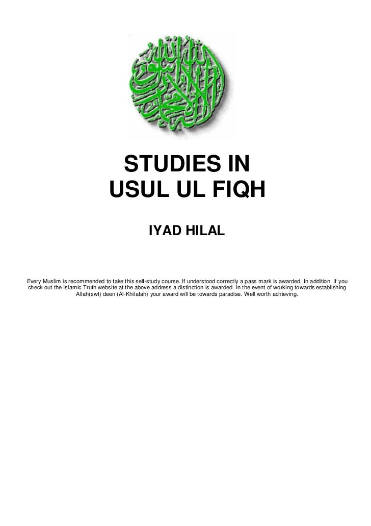 usul fiqh group assignment 1108pm The usūlī menu about relevant and encoded them and recorded them in a science known as usul-ul-fiqh i wrote the odd brilliant essay or assignment that.