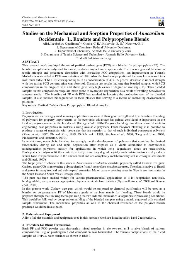 Chemistry and Materials Research www.iiste.org ISSN 2224- 3224 (Print) ISSN 2225- 0956 (Online) Vol.3 No.7, 2013 75 Studie...