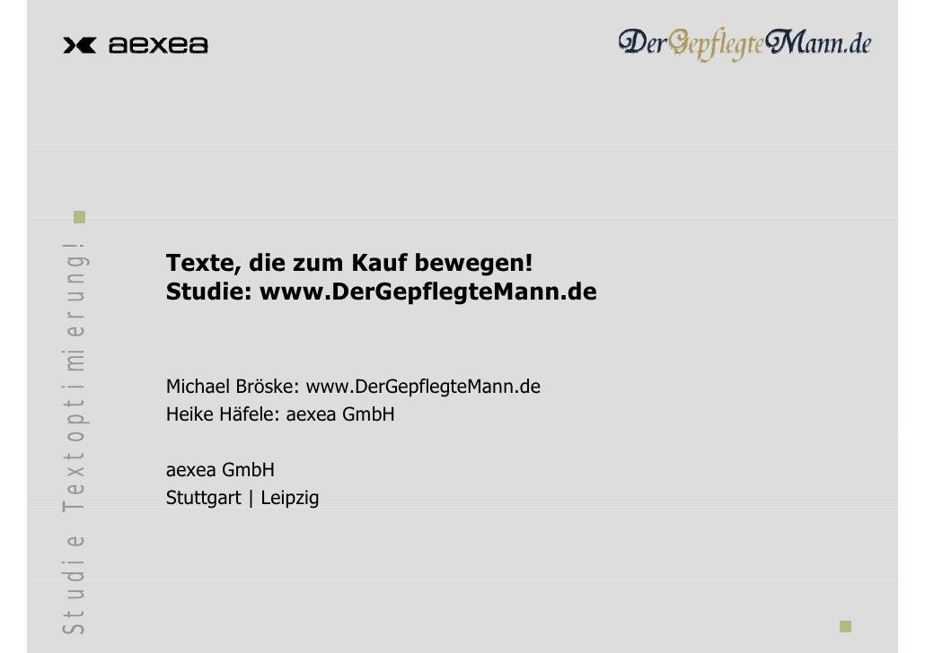 ung!                               Texte, die zum Kauf bewegen!                           Studie: www.DerGepflegteMann.de ...