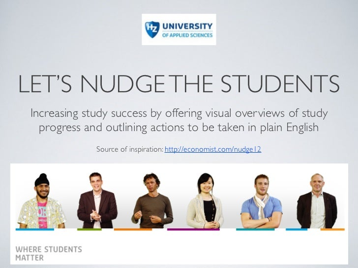 LET'S NUDGE THE STUDENTSIncreasing study success by offering visual overviews of study  progress and outlining actions to ...
