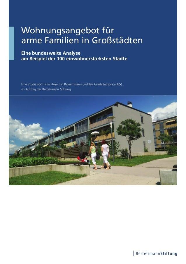 Wohnungsangebot für arme Familien in Großstädten Eine bundesweite Analyse am Beispiel der 100 einwohnerstärksten Städte Ei...