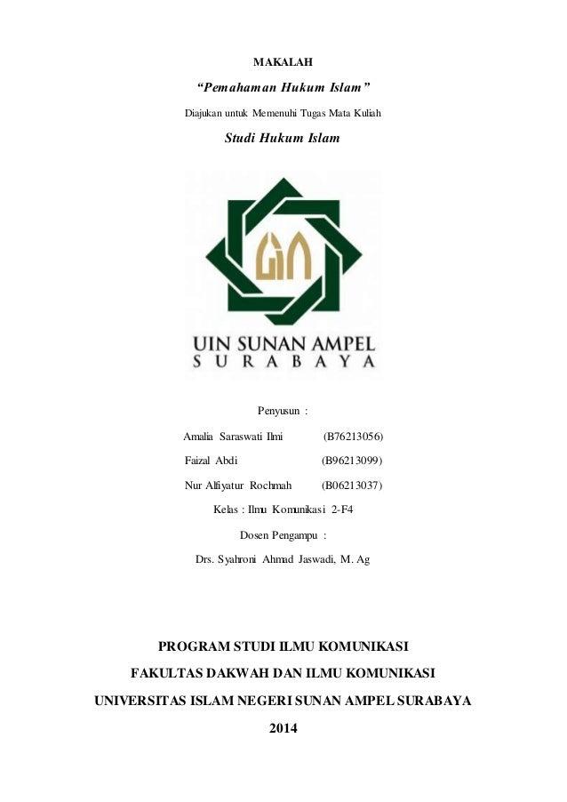 """MAKALAH  """"Pemahaman Hukum Islam""""  Diajukan untuk Memenuhi Tugas Mata Kuliah  Studi Hukum Islam  Penyusun :  Amalia Saraswa..."""
