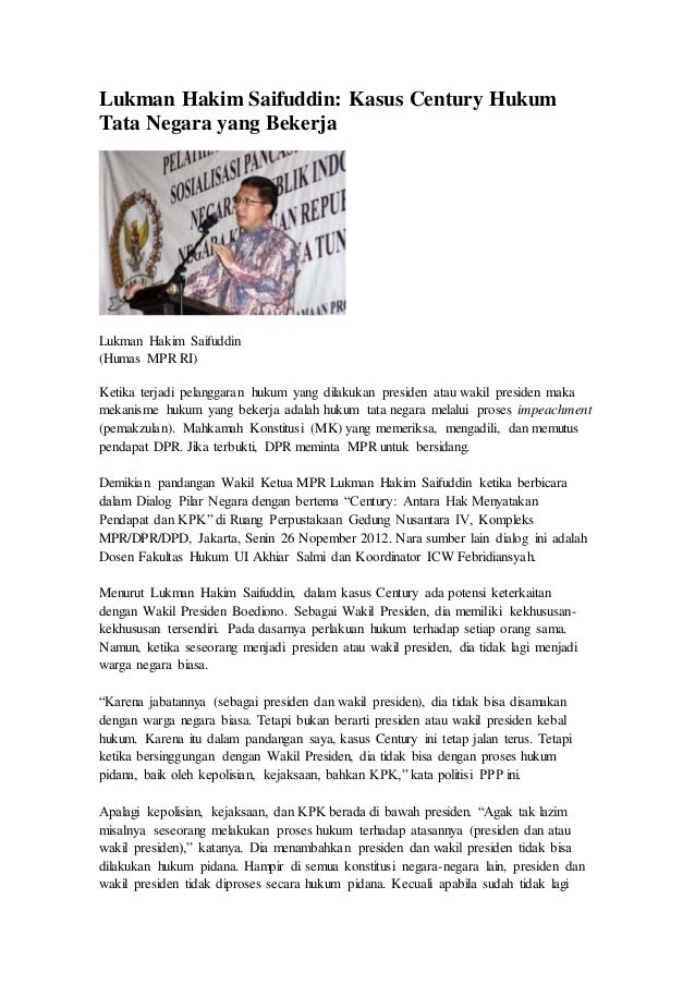 Lukman Hakim Saifuddin: Kasus Century Hukum Tata Negara yang Bekerja Lukman Hakim Saifuddin (Humas MPR RI) Ketika terjadi ...