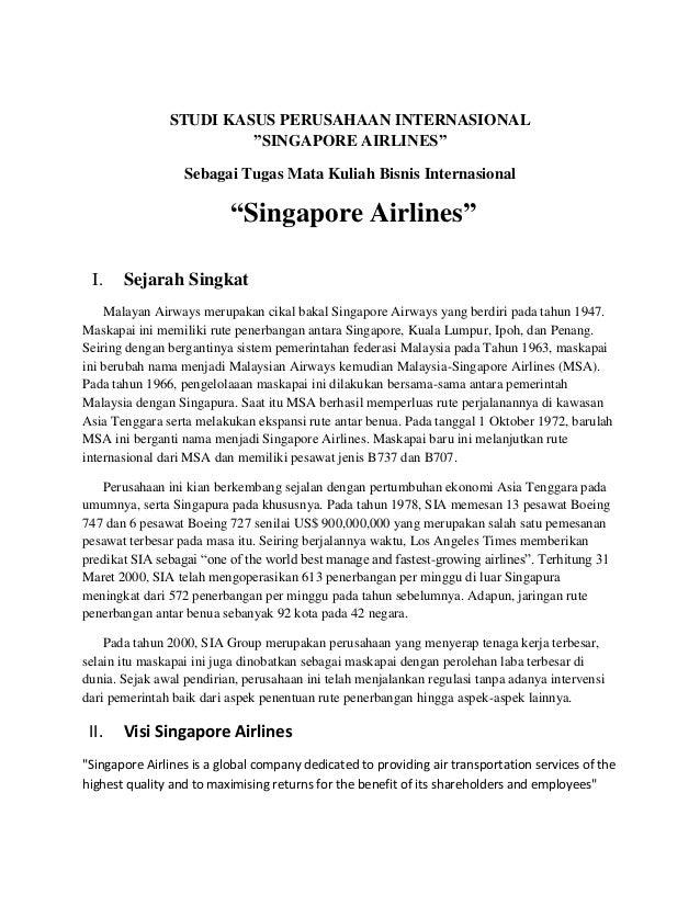 """STUDI KASUS PERUSAHAAN INTERNASIONAL                        """"SINGAPORE AIRLINES""""                  Sebagai Tugas Mata Kulia..."""