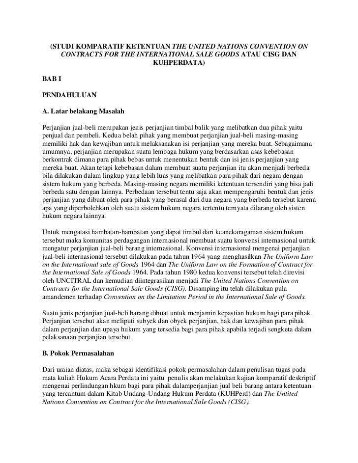 (STUDI KOMPARATIF KETENTUAN THE UNITED NATIONS CONVENTION ON CONTRACTS FOR THE INTERNATIONAL SALE GOODS ATAU CISG DAN KUHP...