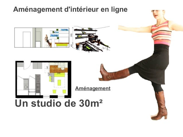 Studio 30m2 e xmeple d 39 am nagement for Amenagement interieur en ligne