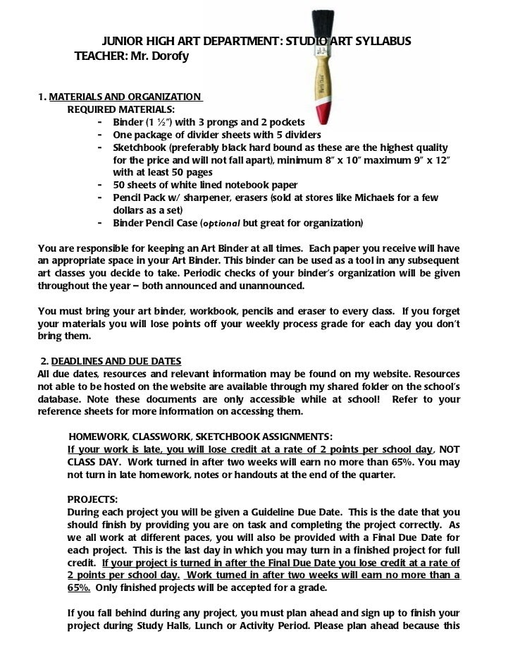 JUNIOR HIGH ART DEPARTMENT: STUDIO ART SYLLABUS       TEACHER: Mr. Dorofy1. MATERIALS AND ORGANIZATION      REQUIRED MATER...