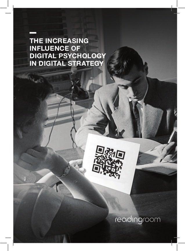 readingroom.com | info.london@readingroom.com | +44 20 7173 2800 the increasing influence of digital psychology in digital...