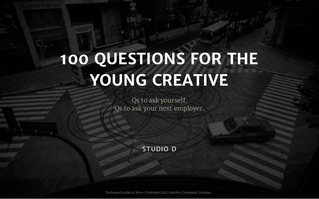 100 Questions for the Young Creative