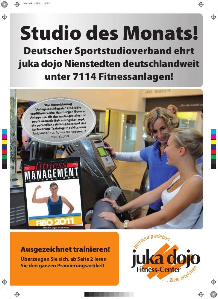 Seite 1.pdf 25.05.2011 15:57:55      Studio des Monats!       Deutscher Sportstudioverband ehrt      juka dojo Nienstedten...