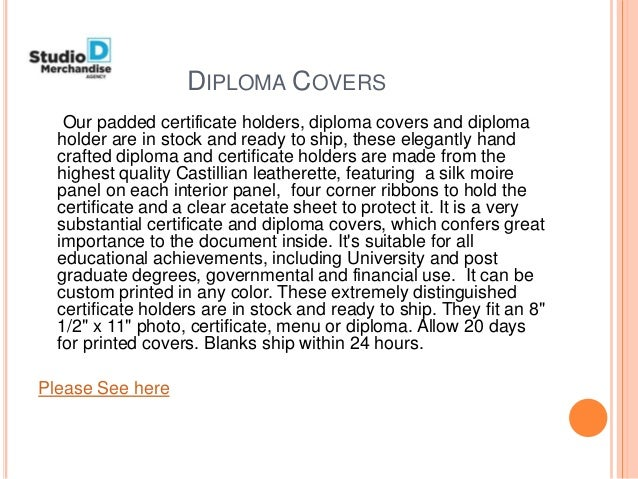 DIPLOMA COVERS Our padded certificate holders, diploma covers and diploma holder are in stock and ready to ship, these ele...